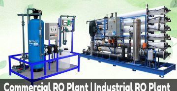 advantages using of Industrial and Commercial RO Plants